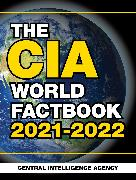Cover-Bild zu Central Intelligence Agency: The CIA World Factbook 2021-2022