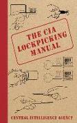 Cover-Bild zu Central Intelligence Agency: The CIA Lockpicking Manual