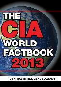Cover-Bild zu Central Intelligence Agency: The CIA World Factbook 2013