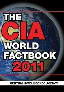 Cover-Bild zu Central Intelligence Agency: The CIA World Factbook 2011