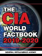 Cover-Bild zu Central Intelligence Agency: The CIA World Factbook 2019-2020