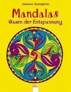 Cover-Bild zu Rosengarten, Johannes: Mandalas - Oasen der Entspannung