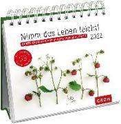 Cover-Bild zu Nimm das Leben leicht! 2022 Bunte Gedanken mit Bildern von Spielkkind von Hiestermann, Kerstin (Illustr.)