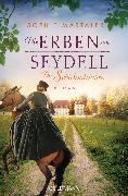 Cover-Bild zu Martaler, Sophie: Die Erben von Seydell - Die Schicksalsjahre (eBook)