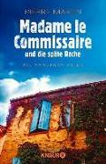 Cover-Bild zu Martin, Pierre: Madame le Commissaire und die späte Rache (eBook)