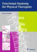 Cover-Bild zu Functional Anatomy for Physical Therapists von Jutta Hochschild