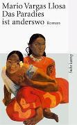Cover-Bild zu Vargas Llosa, Mario: Das Paradies ist anderswo