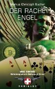 Cover-Bild zu Bucher, Markus Christoph: Der Rache Engel