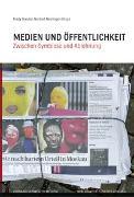 Cover-Bild zu Medien und Öffentlichkeit von Verband Schweizer Medien (Hrsg.)