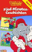 Cover-Bild zu Bornstädt, Matthias von: Benjamin Blümchen - Fünf-Minuten-Geschichten (eBook)