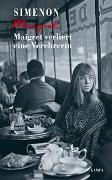 Cover-Bild zu Simenon, Georges: Maigret verliert eine Verehrerin