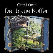 Cover-Bild zu Der blaue Koffer (Audio Download) von Dürst, Otto