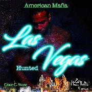Cover-Bild zu American Mafia. Las Vegas Hunted (Audio Download) von Stone, Grace C.