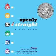 Cover-Bild zu Konigsberg, Bill: Openly Straight (Unabridged) (Audio Download)