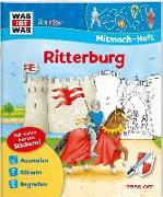 Cover-Bild zu Schuck, Sabine: WAS IST WAS Junior Mitmach-Heft Ritterburg