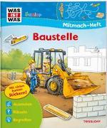 Cover-Bild zu Wenzel, Ida: WAS IST WAS Junior Mitmach-Heft Baustelle