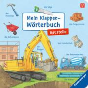 Cover-Bild zu Gernhäuser, Susanne: Mein Klappen-Wörterbuch: Baustelle