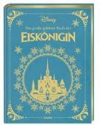 Cover-Bild zu Disney, Walt: Disney: Das große goldene Buch der Eiskönigin