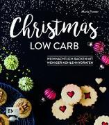 Cover-Bild zu Panzer, Maria: Christmas Low Carb - Weihnachtlich backen mit weniger Kohlenhydraten