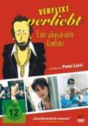 Cover-Bild zu Luisi, Peter: Verflixt verliebt - Eine abgedrehte Komödie