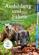 Cover-Bild zu Mayer, Stefan: Ausbildung und Fährte (eBook)