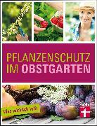Cover-Bild zu Mayer, Joachim: Pflanzenschutz im Obstgarten (eBook)