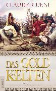 Cover-Bild zu Cueni, Claude: Das Gold der Kelten (eBook)