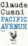 Cover-Bild zu Cueni, Claude: Pacific Avenue (eBook)