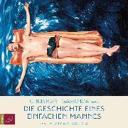 Cover-Bild zu Die Geschichte eines einfachen Mannes (Ungekürzt) (Audio Download) von Kaleyta, Timon Karl