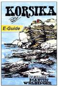 Cover-Bild zu Korsika - VELBINGER Reiseführer (eBook) von Pagenstecher, Ursel