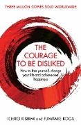 Cover-Bild zu Kishimi, Ichiro: The Courage To Be Disliked (eBook)