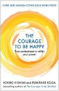 Cover-Bild zu Kishimi, Ichiro: The Courage to be Happy (eBook)