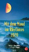 Cover-Bild zu Mit dem Mond im Rhythmus 2020 von Korsch Verlag (Hrsg.)