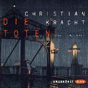 Cover-Bild zu Kracht, Christian: Die Toten (Audio Download)