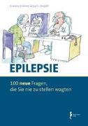 Cover-Bild zu Epilepsie - 100 Fragen, die Sie nie zu stellen wagten von Krämer, Günter