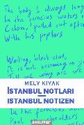 Cover-Bild zu Kiyak, Mely: Istanbul Notlari/Istanbul Notizen (eBook)