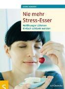 Cover-Bild zu Nie mehr Stress-Esser von Schobert, Astrid