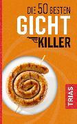 Cover-Bild zu Die 50 besten Gicht-Killer (eBook) von Schobert, Astrid
