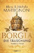 Cover-Bild zu Borgia - Die Täuschung