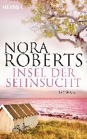 Cover-Bild zu Insel der Sehnsucht von Roberts, Nora