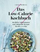 Cover-Bild zu Das Low-Calorie-Kochbuch von Herring, Laura