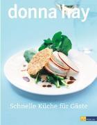 Cover-Bild zu Schnelle Küche für Gäste von Hay, Donna