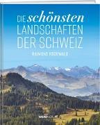 Cover-Bild zu Die schönsten Landschaften der Schweiz