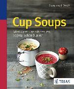 Cover-Bild zu Cup Soups (eBook) von Voelk, Marianne J.
