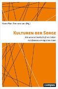 Cover-Bild zu Kulturen der Sorge von Zimmermann, Harm-Peer (Hrsg.)