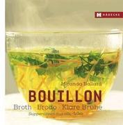 Cover-Bild zu Bouillon - Broth - Brodo - klare Brühe von Ballard, Miranda (Hrsg.)