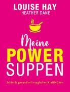 Cover-Bild zu Meine Powersuppen von Hay, Louise