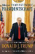 Cover-Bild zu Meine fantastische Präsidentschaft