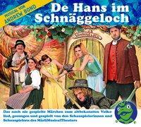 Cover-Bild zu De Hans im Schnäggeloch, Hörspiel