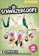 Cover-Bild zu Schwiizergoofe 03. Songbuech